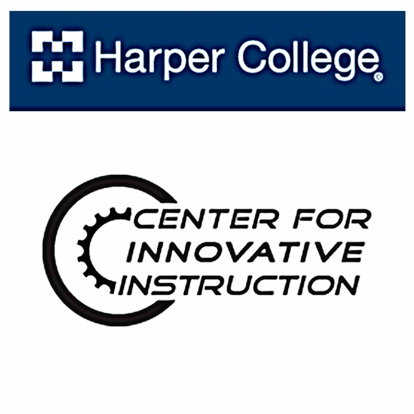 Harper College - Center for Innovative Instruction: Kurt Hemmer, Jim Gramlich & Tom Knoff
